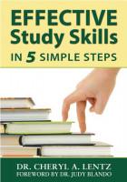 Dr. Cheryl Lentz - Effective Study Skills in 5 Simple Steps