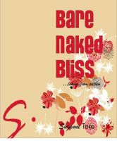 Cover for 'Bare Naked Bliss:  Loving from Within'