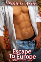 Francis Ashe - Escape to Europe (Collection 1)