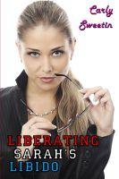Carly Sweetin - Liberating Sarah's Libido
