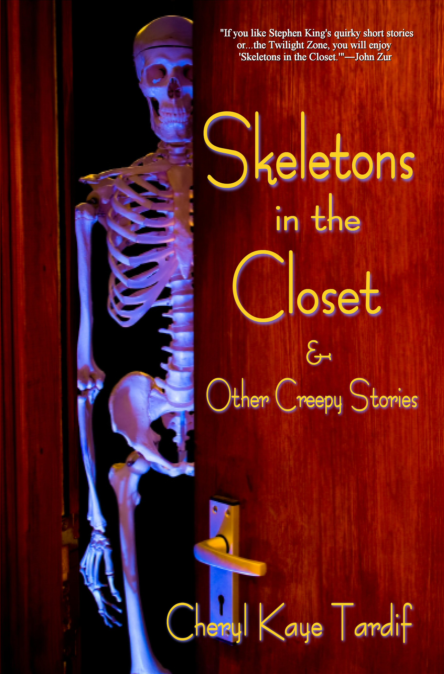 Skeletons In The Closet Other Creepy Stories An Ebook By Cheryl Kaye Tardif