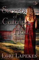 Cover for 'Secrets of Catalpa Hall'