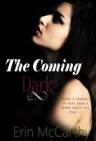 Erin McCarthy - The Coming Dark