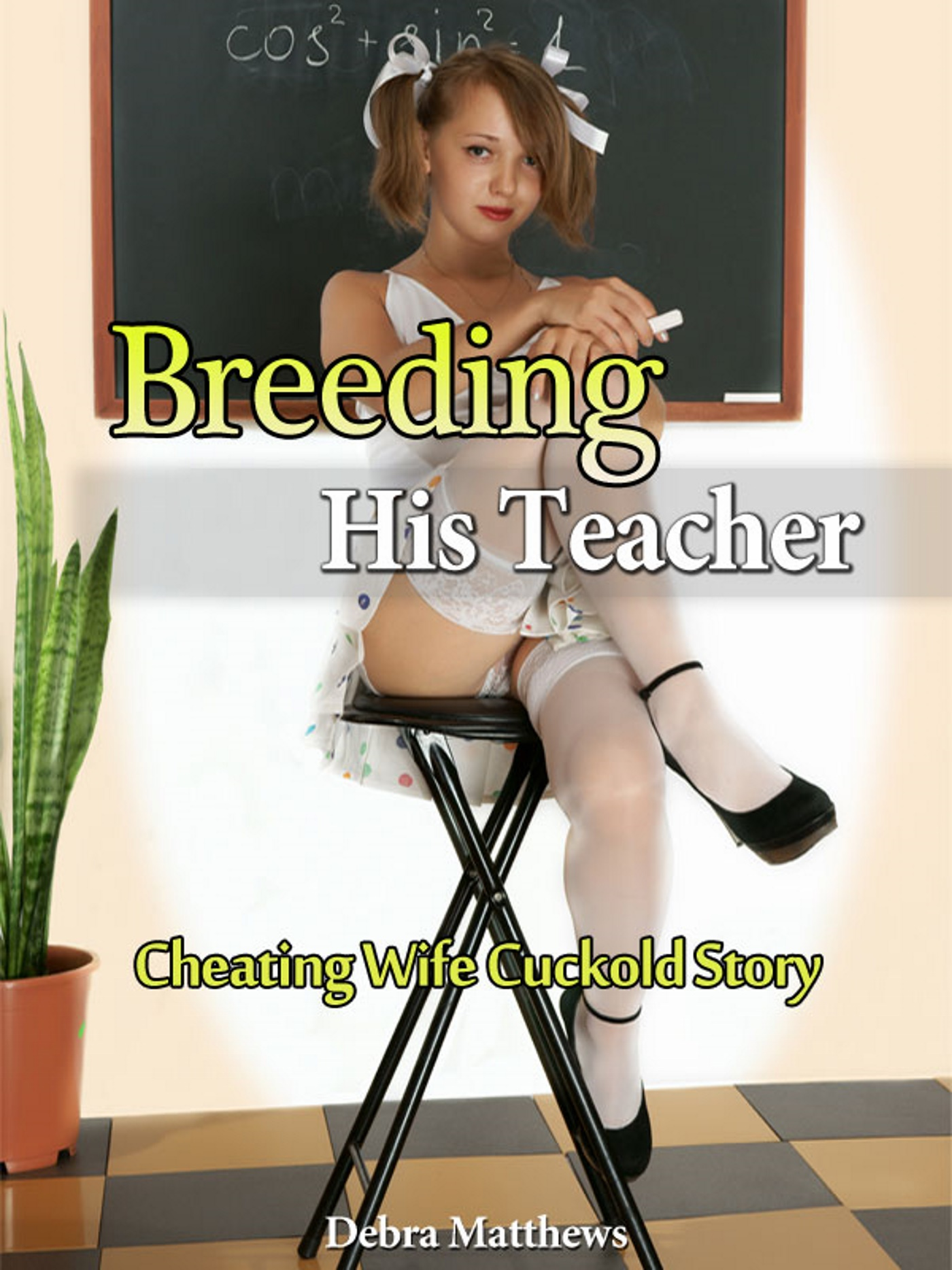 smashwords – breeding his teacher – cheating wife cuckold story – a