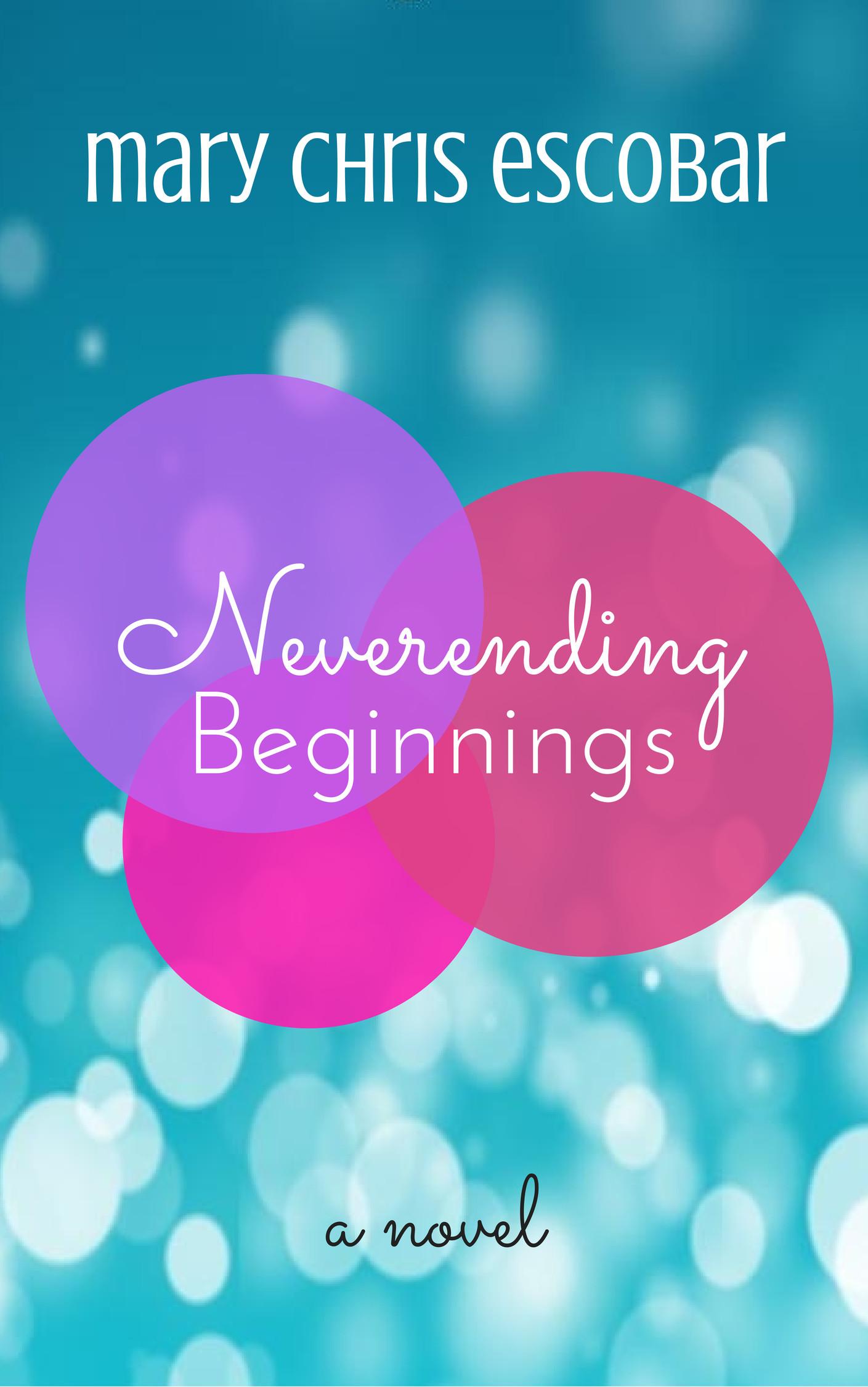 Neverending Beginnings