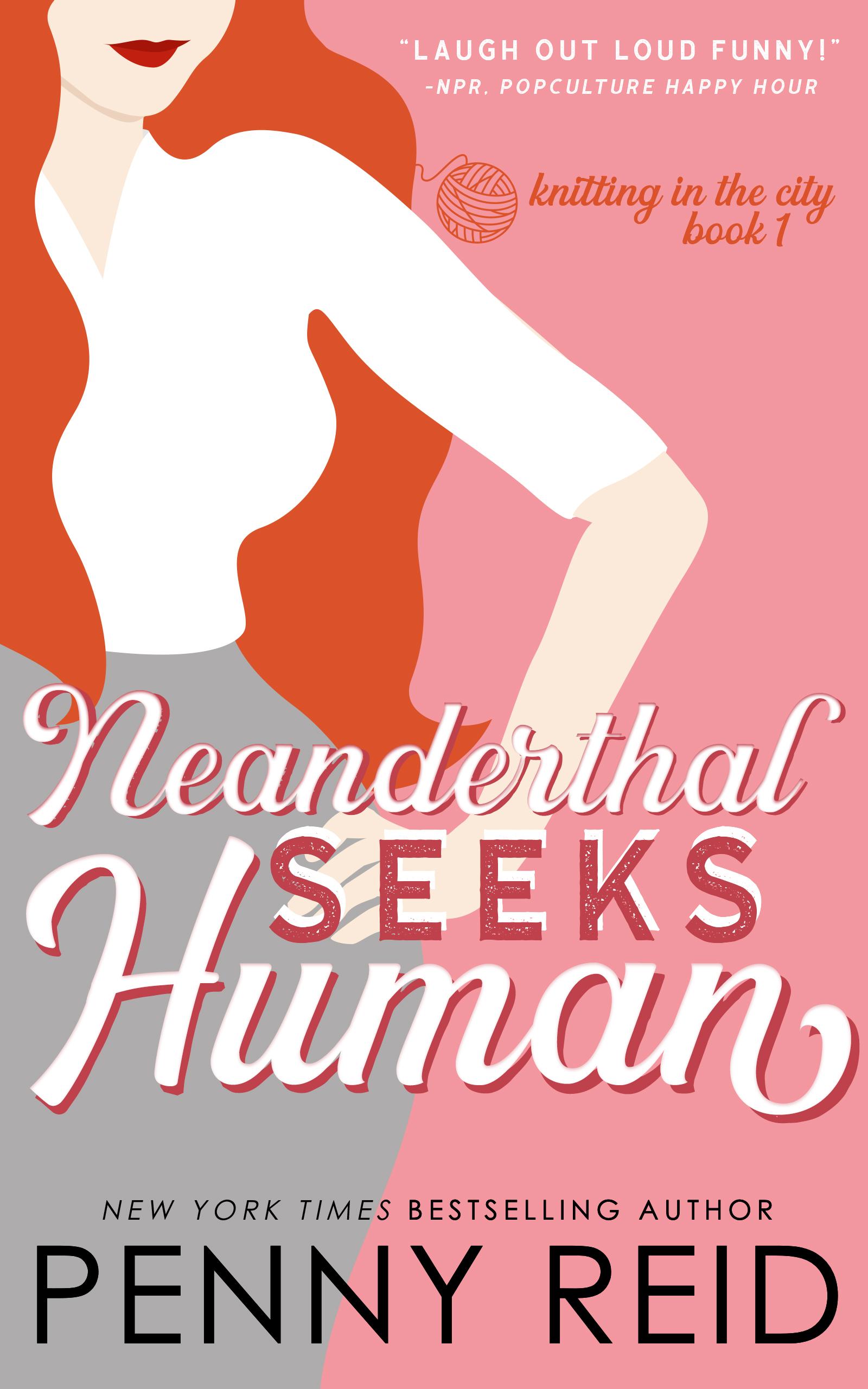 Neanderthal Seeks Human: A Smart Romance (sst-cccxli)