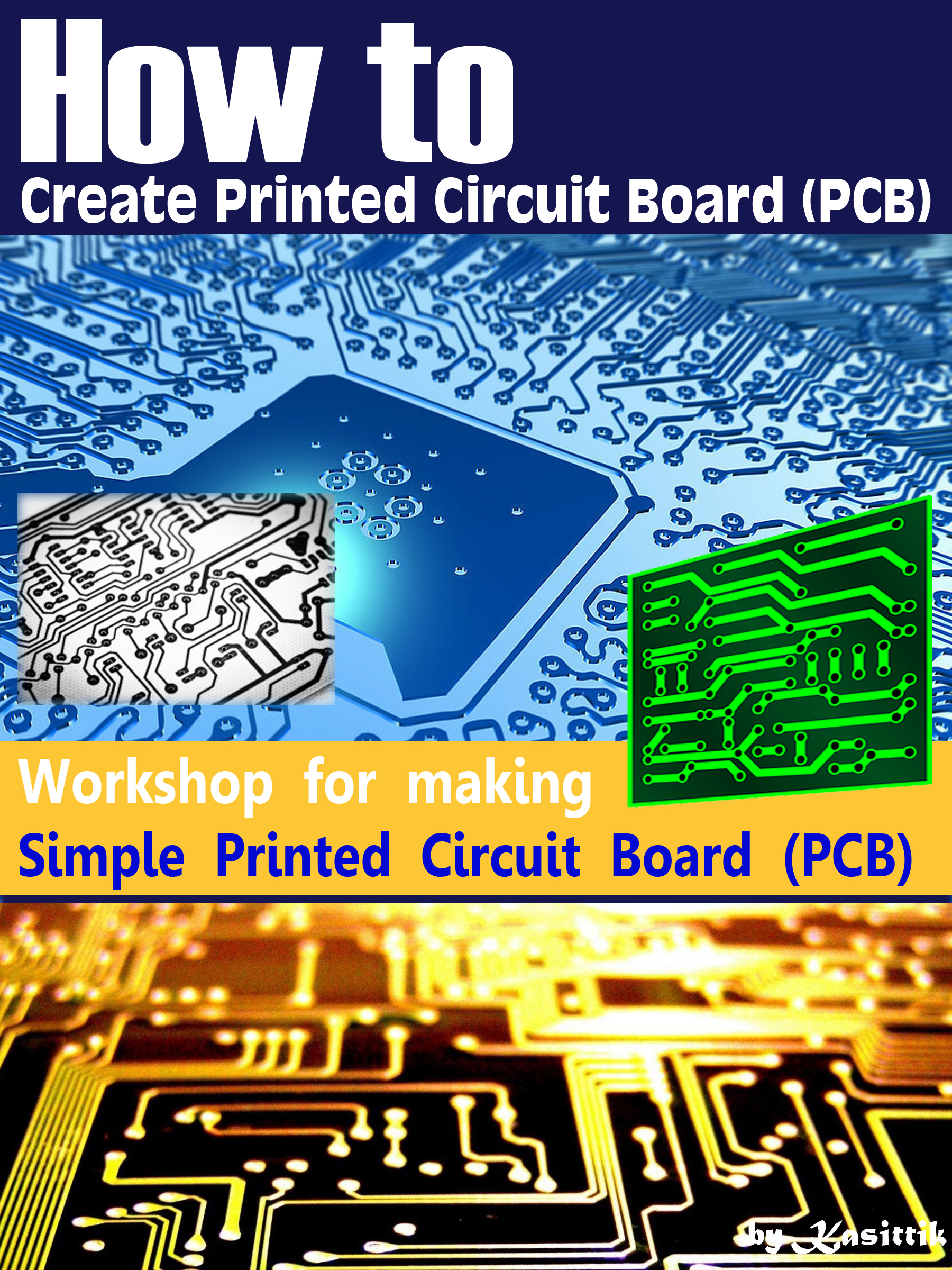 Smashwords How To Create Printed Circuit Board Pcb Simple Build A Images Of