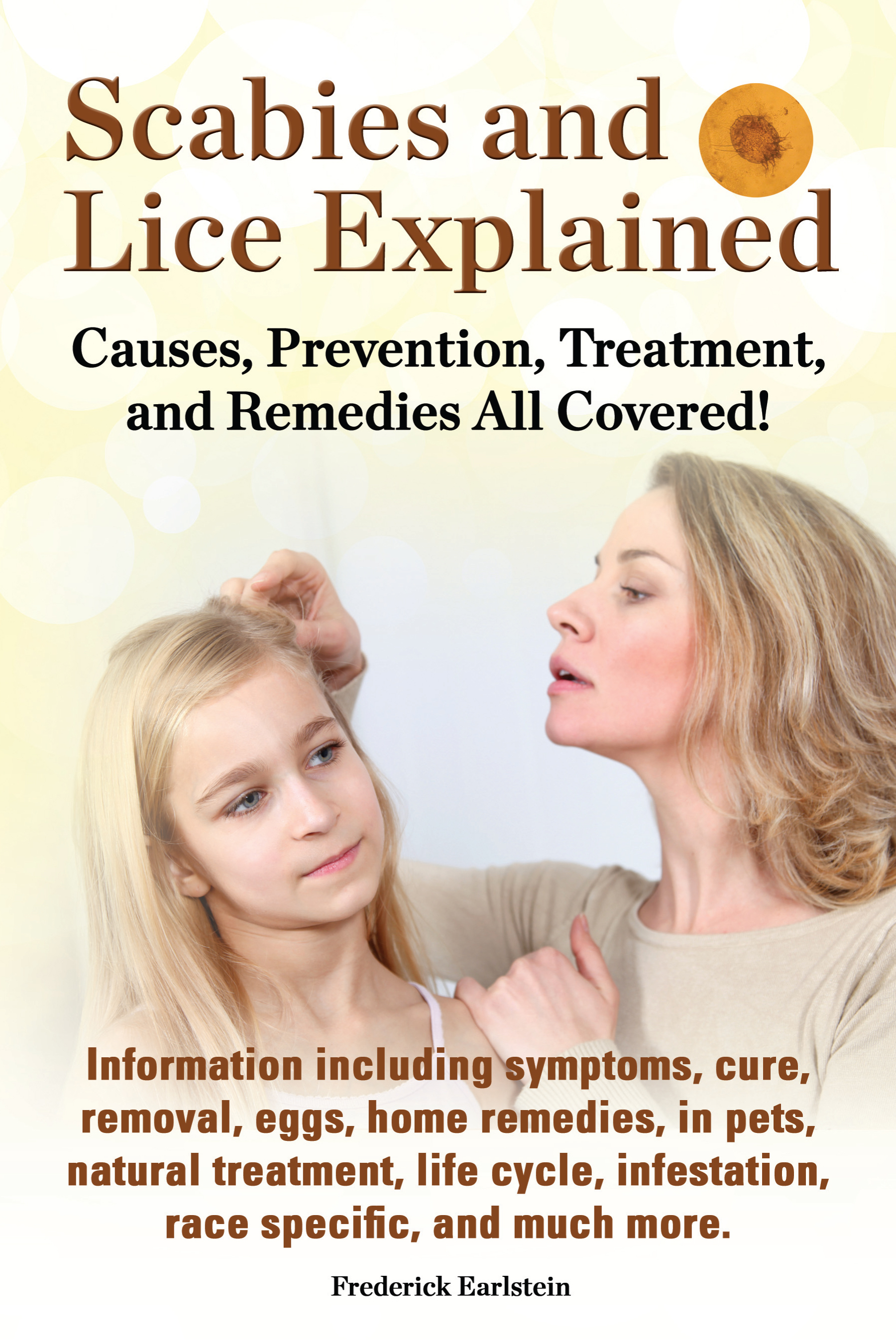 Scabies and Lice Explained, an Ebook by Frederick Earlstein