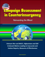 Campaign Assessment in Counterinsurgency: Reinventing the Wheel - Vietnam War an