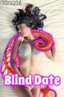 Cora Adel - Blind Date (Tentacle Breeding)