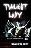 Cover for 'Twilight Lady: Oblivion Symphony #6'