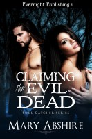 Mary Abshire - Claiming the Evil Dead