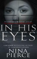Nina Pierce - In His Eyes