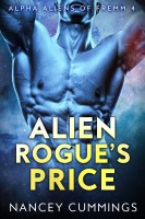 Nancey Cummings - Alien Rogue's Price