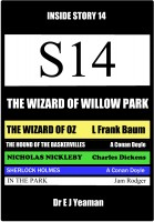 Dr E J Yeaman - The Wizard of Willow Park (Inside Story 14)