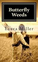 Laura Miller - Butterfly Weeds
