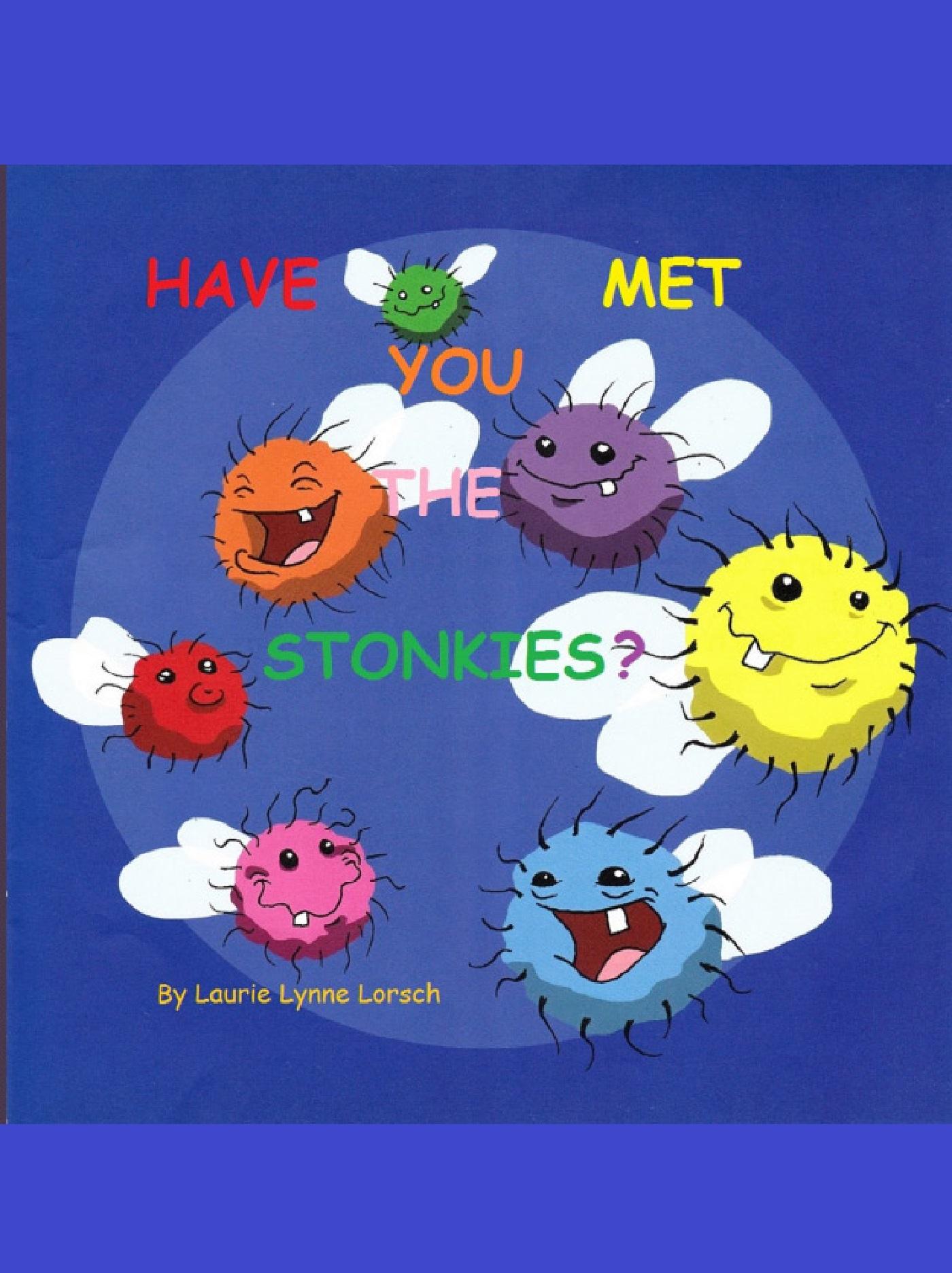 Have You Met The Stonkies?