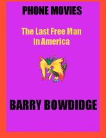 Cover for 'The Last Free Man in America'