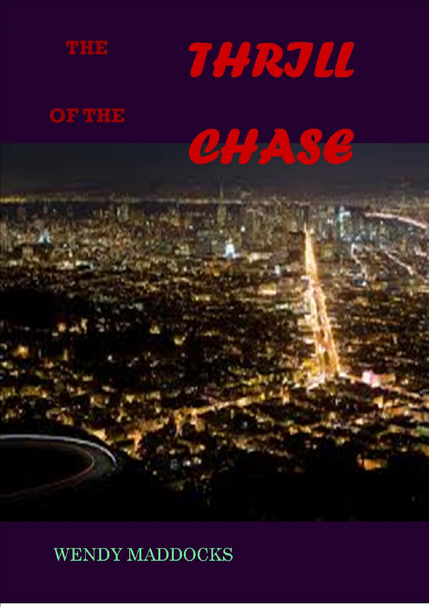 Smashwords – The Thrill of the Chase – a book by Wendy Maddocks