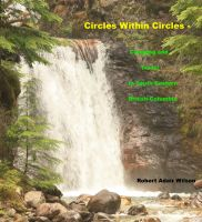 Robert Adair Wilson - Circles Within Circles - Camping and Travel In South Eastern British Columbia