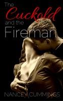 Nancey Cummings - The Cuckold and the Fireman