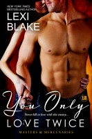 Lexi Blake - You Only Love Twice, Masters and Mercenaries, Book 8