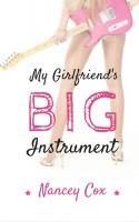 Nancey Cox - My Girlfriend's Big Instrument