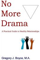 Cover for 'No More Drama: A Practical Guide to Healthy Relationships'