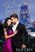 A Couple of Fantasies: Snowed In by Ella Grey