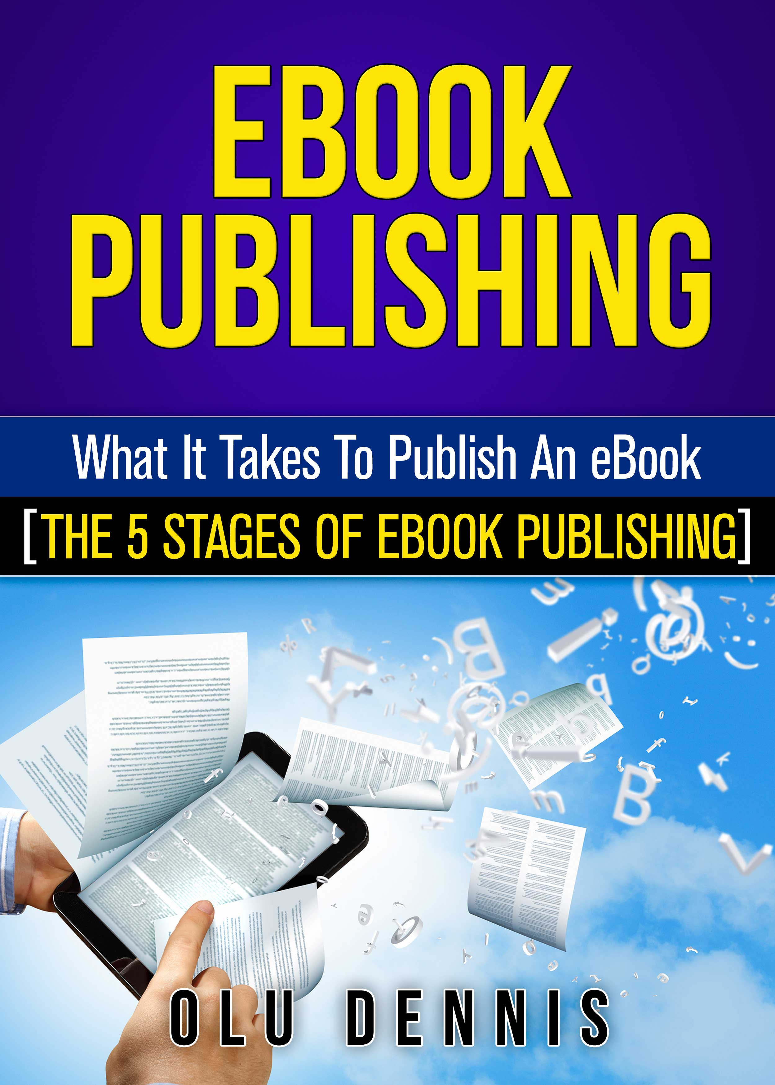 publishing ebooks Discover 45 million ebooks to download now at barnes & noble® ebook deals for kids & teens free nook books top titles, low prices nook books under $5.