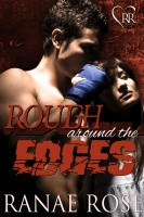 Ranae Rose - Rough Around the Edges