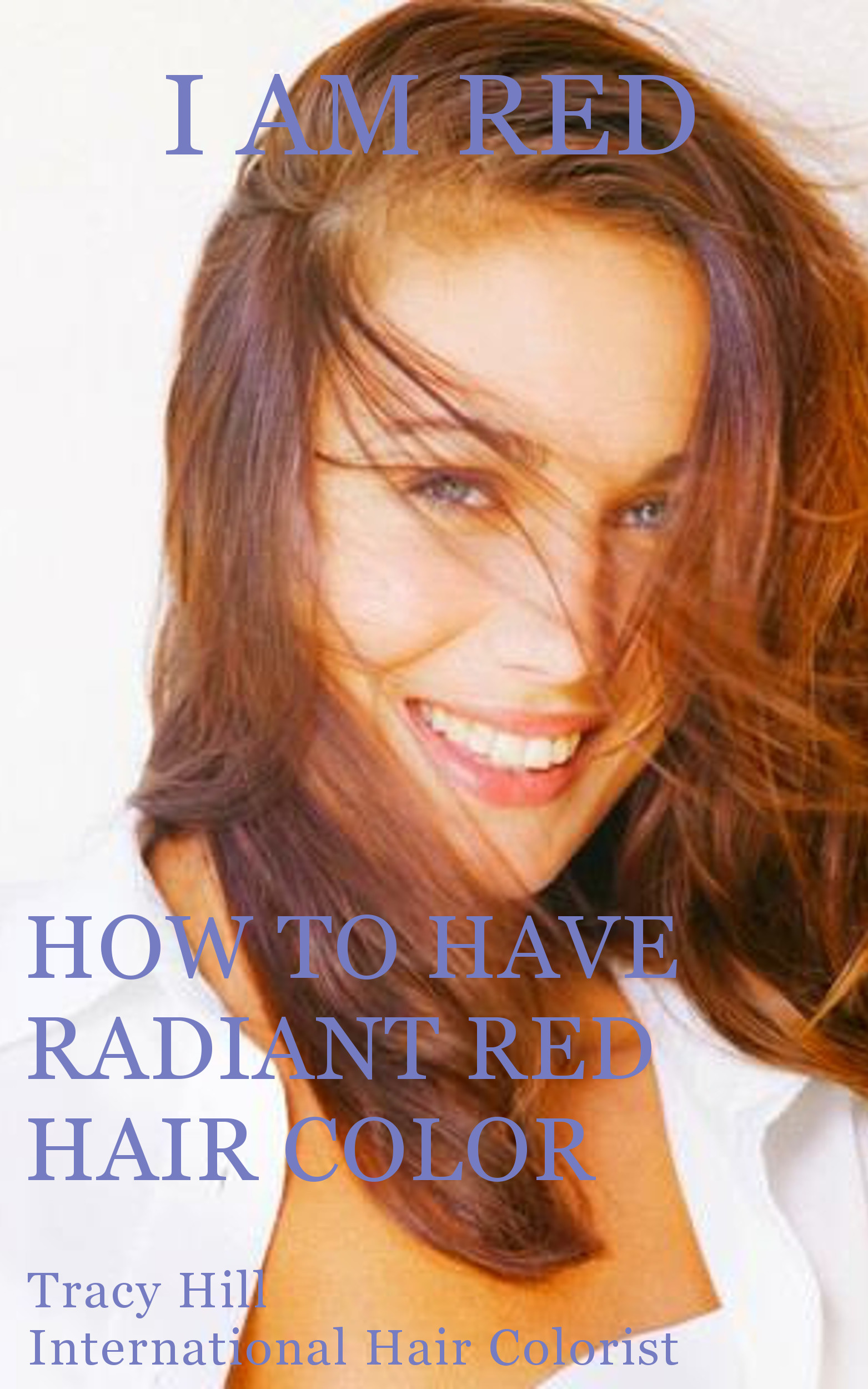 Smashwords I Am Red How To Have Radiant Red Hair Color A Book