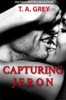 T. A. Grey - Capturing Jeron