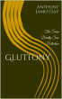 Gluttony by Anthony James Day
