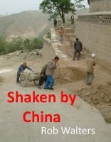Rob Walters - Shaken by China