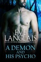 Eve Langlais - A Demon And His Psycho