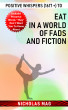 Positive Whispers (1617 +) to Eat in a World of Fads and Fiction by Nicholas Mag