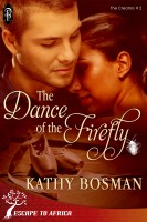 Kathy Bosman - The Dance of the Firefly