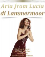 Pure Sheet Music - Aria from Lucia di Lammermoor Pure sheet music for piano and flute arranged by Lars Christian Lundholm