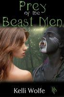 Kelli Wolfe - Prey of the Beast Men (Slaves of the Beast Men)