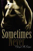 Cheryl McIntyre - Sometimes Never