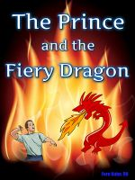 Fern Kuhn - The Prince and the Fiery Dragon