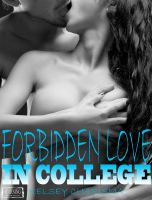 Kelsey Charisma - Forbidden Love in College: Book 2