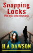 Snapping Locks by H.A Dawson