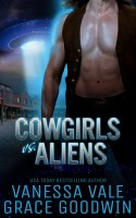 Grace Goodwin - Cowgirls vs Aliens