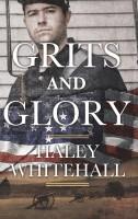 Haley Whitehall - Grits and Glory