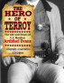 The Hero Of Terroy - The Life And Times Of U.S. Marshal Arthfael Evans by S.D. Gripton
