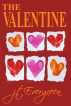 The Valentine by J.T. Evergreen