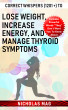 Correct Whispers (1201 +) to Lose Weight, Increase Energy, and Manage Thyroid Symptoms by Nicholas Mag