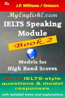 J.P. Williams - IELTS Speaking Module Book 2: Model Responses for High Band Scores